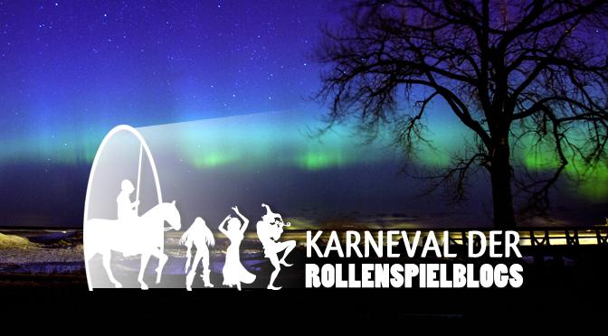 Fremde Welten im Rollenspiel: RSP-Karneval Januar 2016